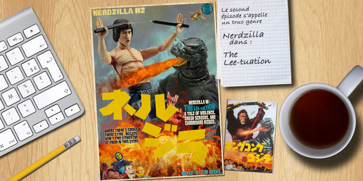NERDZILLA #02 – THE LEE-TUATION!